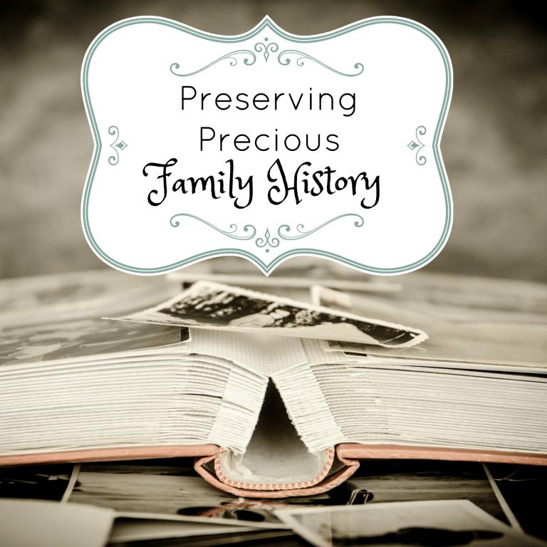 Preserving Precious Family History