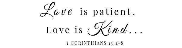 Last minute Valentine idea scripture 1 corinthians 13:4-8