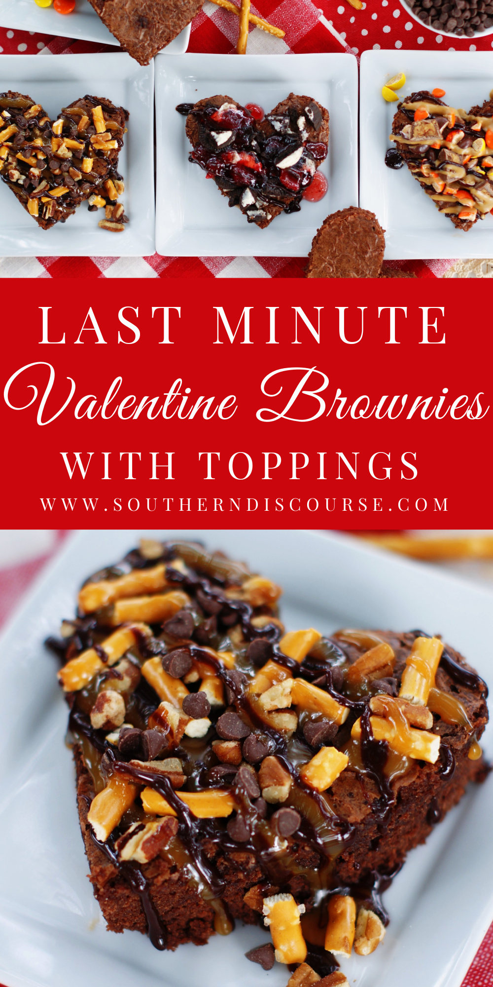Easy Last Minute Valentine's Day Brownies with amazing toppings!