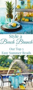 Need a beach vacation? Easily style your own fabulous beach brunch and crack open one of our top 5 picks for easy summer reading! You're going to love this summer beach tablescape using starfish, pineapples, and lemons.