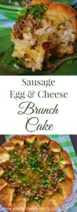 A collage of the sausage, egg and cheese brunch cake optimized as a Pin for Pinterest.