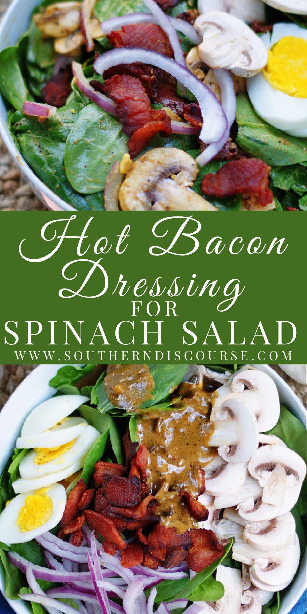Hot Bacon Dressing is a tangy delight, served warm over bright spinach greens, chopped bacon, sliced mushrooms, red onion, and boiled eggs.