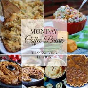 Monday Coffee Break 10- Thanksgiving Edition