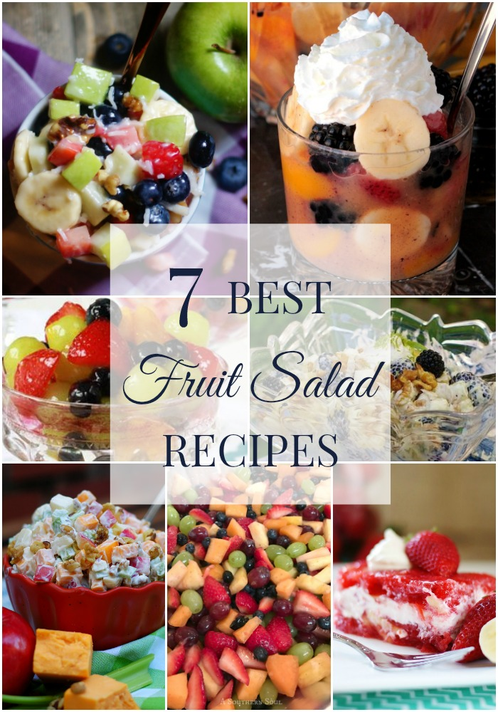 7 of the best fruit salads for every table and every occasion.  #fruit #fruitsalad #jello #southerndiscourse