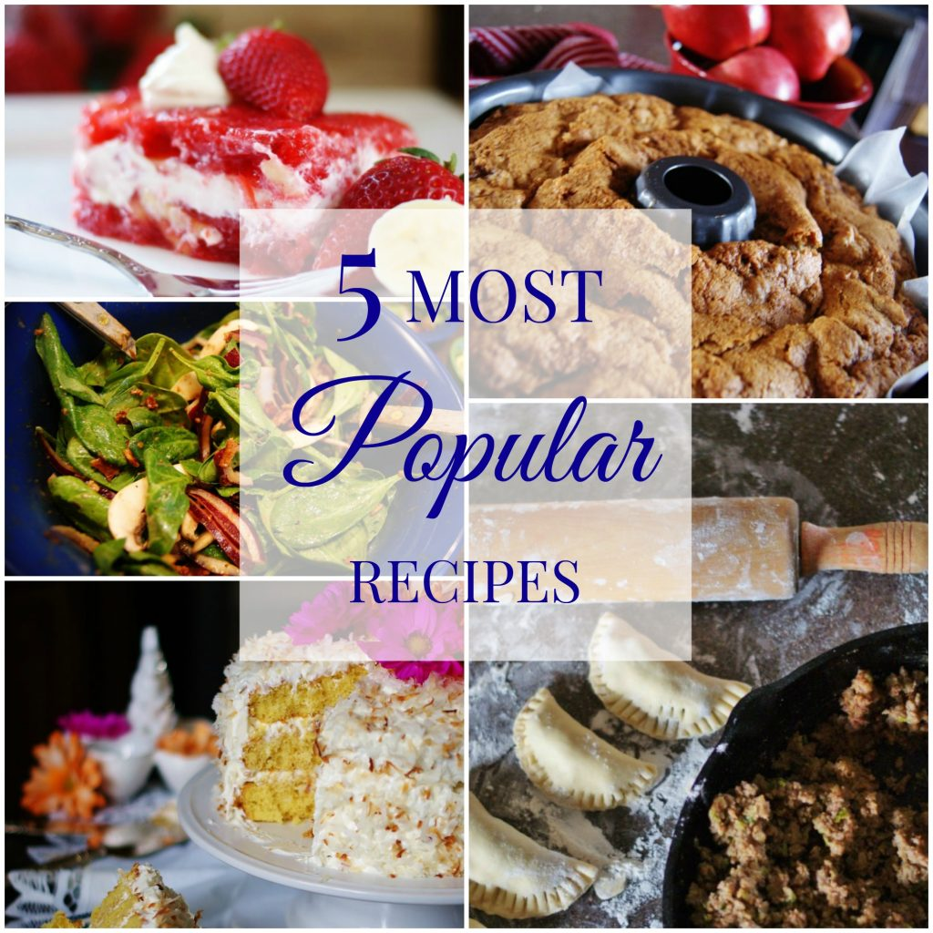 The 5 Most Popular Recipes! (and more) - a southern discourse