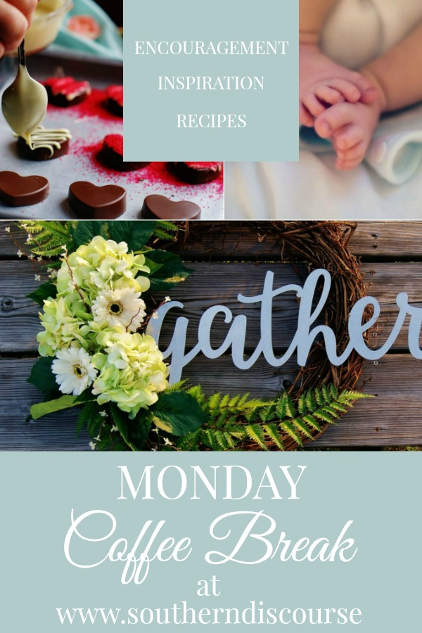 Monday Coffee Break #20- Abortion: It's Not What You Think, How To Make a Farmhouse Wreath & Spicy Chocolate Hearts in 3 Easy Steps- Let's start our week off the right way, together!