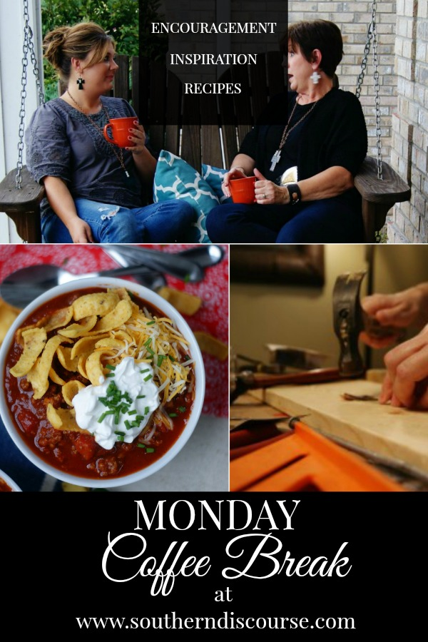 Monday Coffee Break- Weekly Biblical Encouragement, Hospitality Inspiration and delicious recipes! #chili #Texas #hospitality #healing #southerndiscourse