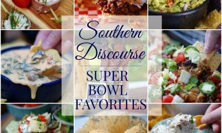 Southern Discourse SUPER BOWL Favorites