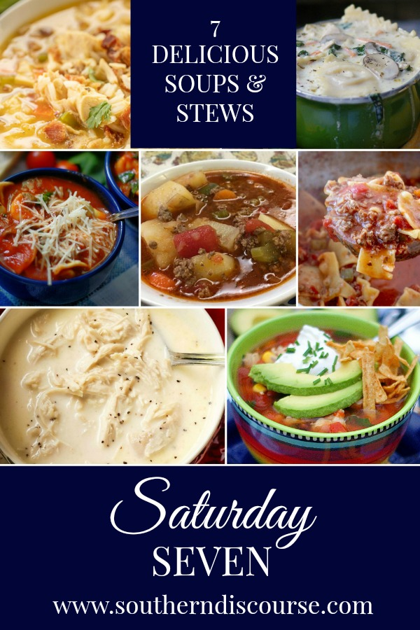 7 of the most delicious soups & stews from around the internet!  From Southern Chicken Stew to Lasagna Soup, this round up of soups has everything you need to keep warm!