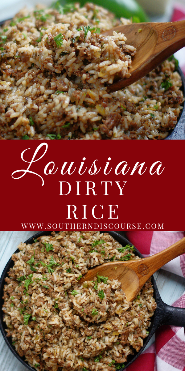 Louisiana Dirty Rice is an authentic Southern side dish filled with ground beef, sausage, bellpepper, onion, celery & spices.  Can be used as a dressing or stuffing for chicken or even served as a main dish with cornbread! #southerndiscourse #comfortfood #dirtyrice #ricesidedish #sidedish #creole #cajun #louisiana