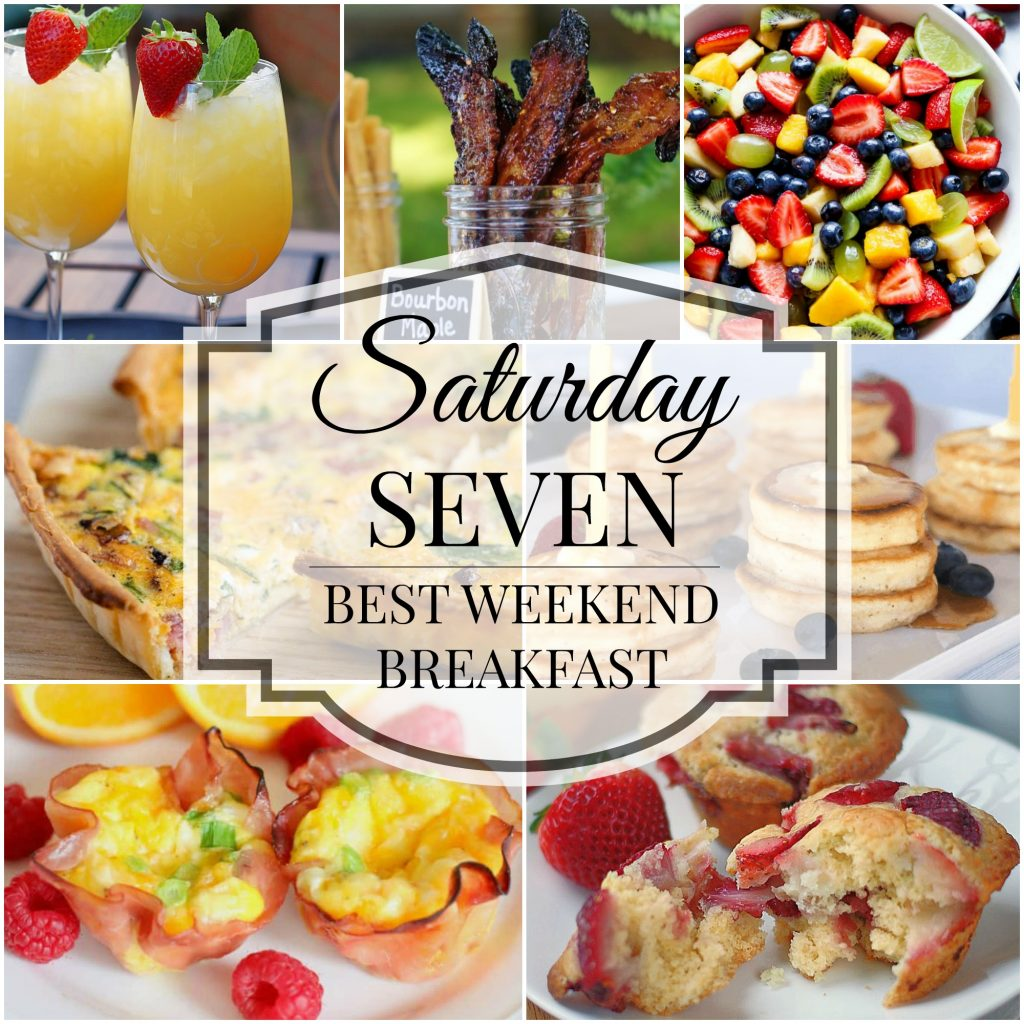 Saturday 7 Collage of best weekend breakfast dishes