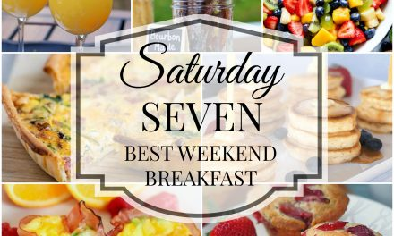 Saturday Seven: 7 Best Weekend Breakfast Ideas