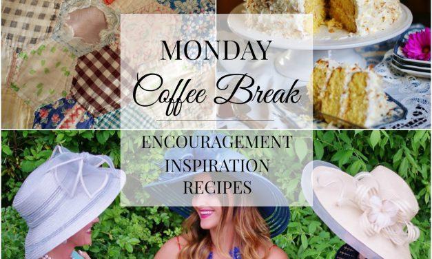 Monday Coffee Break #30