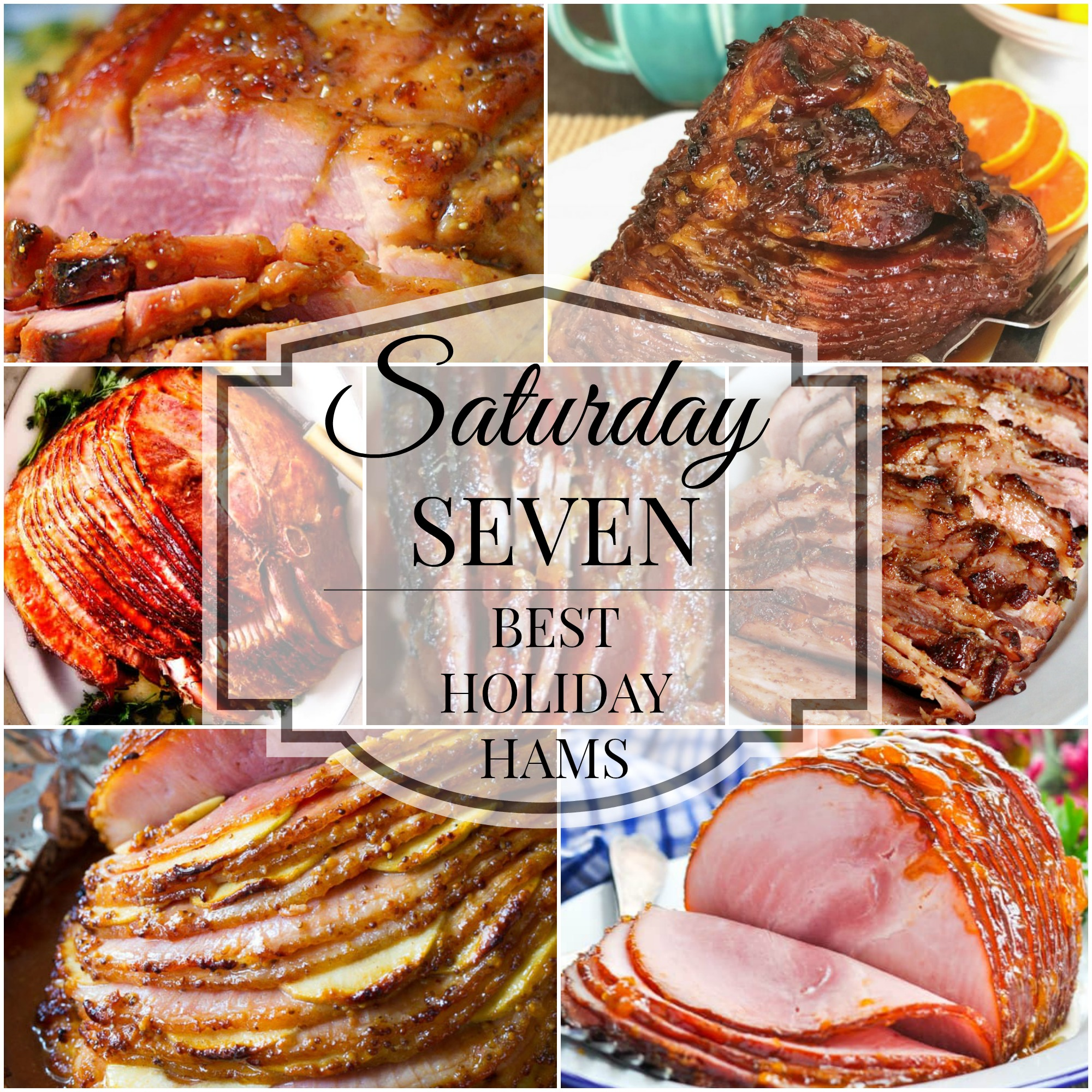 Saturday Seven Best Holiday Ham Recipes A Southern Discourse