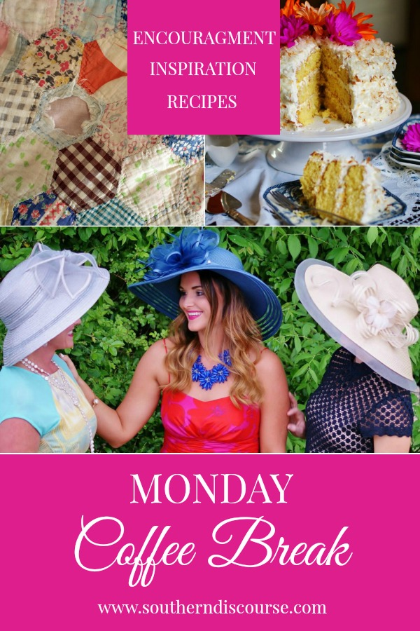 """Monday Coffee Break is a weekly series filled with weekly encouragement, hospitality inspiration, and delicious recipes!  This week's Coffee Break features encouragement to drop that """"mommy guilt,""""  tips for choosing that Kentucky Derby outift, and an old fashioned coconut ice box cake.  #southerndiscourse #kentuckyderby #styleguide #coconutcake #momguilt"""