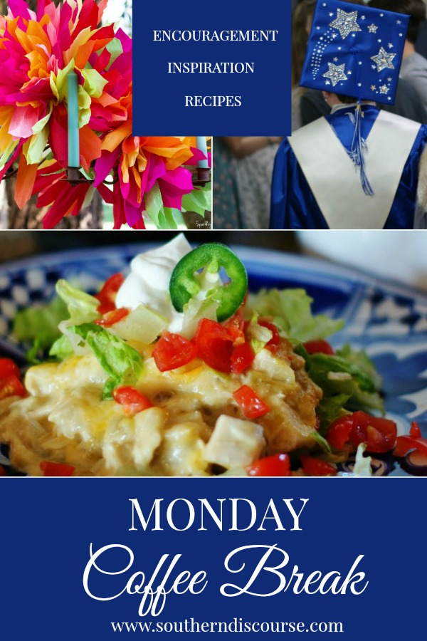 Monday Coffee Break is a weekly series that offers Biblical encouragement, ideas for hosting and entertaining and delicious recipes so that you can finish your week Proverbs 31 strong!  This week features encouragement about letting go so that your teenager's faith can grow, pretty crepe paper flowers for Cinco de Mayo and an easy recipe for Green Chile Chicken Enchilada Casserole that your family will love!  #southerndiscourse #parenting #cincodemayo