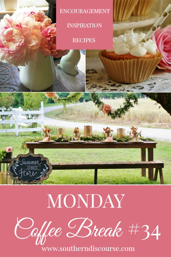 Monday Coffee Break is a weekly series filled with Biblical encouragement, inspiration for hospitality and delicious recipes!  This week's Coffee Break is all about Moms, summer parties and the compassion of Jesus Christ.  #southerndiscourse #coffee #coffeebreak #cupcakes #mothersday