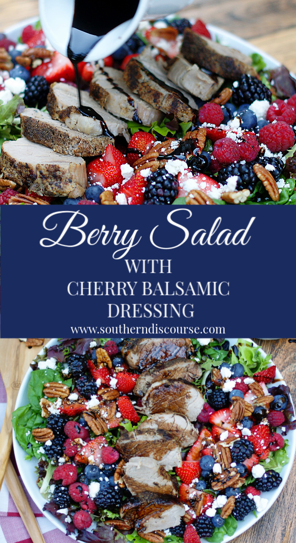A delicious summer salad loaded with strawberries, blueberries, blackberries, raspberries, feta and pecans on a bed of spring mix greens. Topped with a cherry balsamic vinaigrette dressing, it is a full meal with sliced peppered pork loin! #southerndiscourse #berrysalad #tripleberry #balsamic #dressing