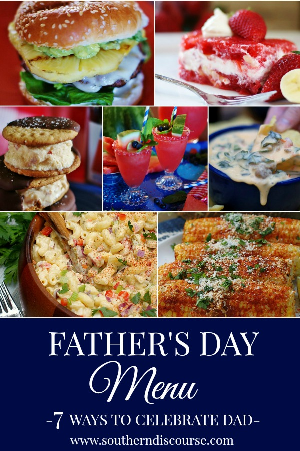 7 delectable dishes to celebrate all that Dads do.  #southerndiscourse #FathersDayMenu #summer #cookout
