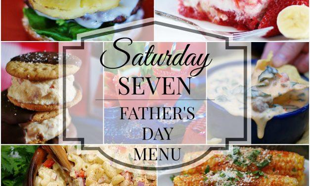 Saturday 7- Father's Day Menu