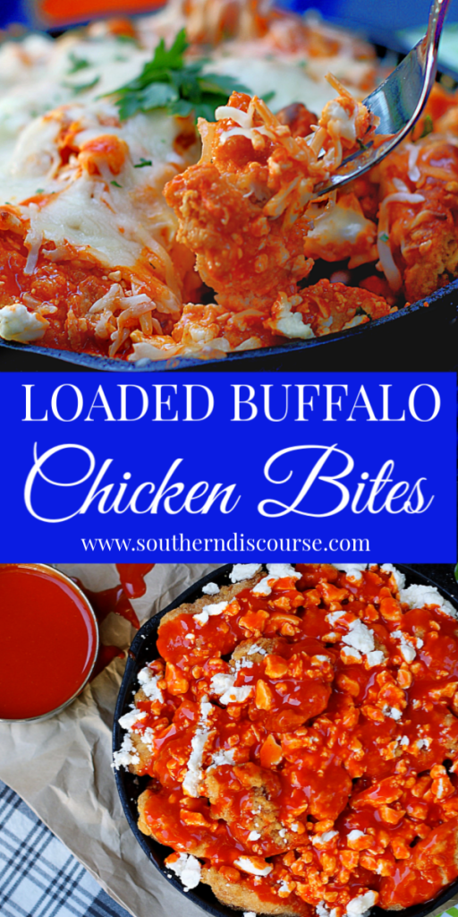 This easy loaded Buffalo Chicken recipe uses boneless popcorn chicken, zesty sauce, feta and mozzarella cheese to create a loaded appetizer skillet that is sure to make any game day, tail gate or party a hit! #southerndiscourse #baked #buffalochicken #loadedskillet