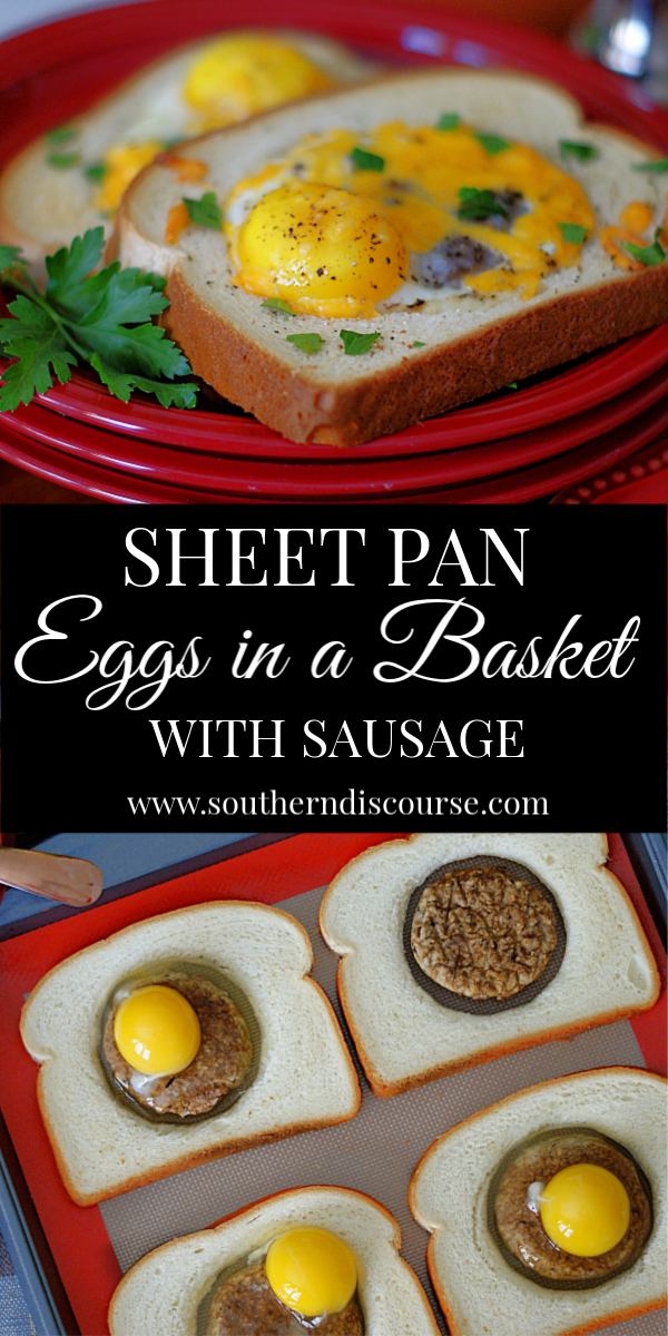 Eggs in a Basket get even more delicious and easy when you can bake several at a time on a sheet pan! Add sausage and you have a perfect breakfast for kids and back to school.  How to make Sheet Pan Eggs in a Basket #egginahole #Easter #sandwich #southerndiscourse