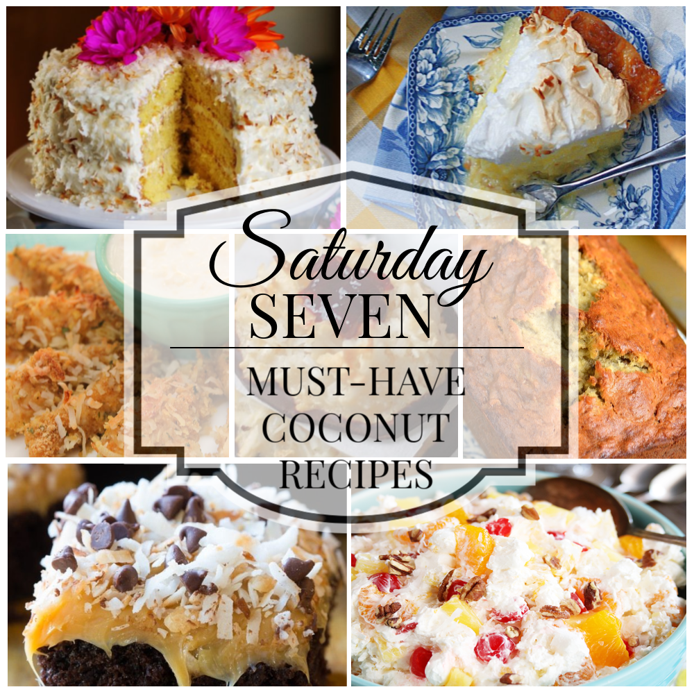 Saturday 7- Coconut Recipes Title Collage