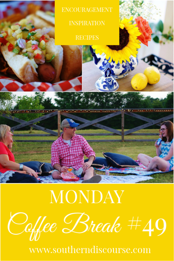 Monday Coffee Break, a weekly series full of Biblical encouragement, inspiration for easy hospitality and delicious recipes to help us live our lives Proverbs 31 strong. This week's Coffee Break features tips for outdoor entertaining, a delicious pineapple relish recipe for Hawaiian hot dogs and a reminder of where true confidence comes from amid all the negative voices. #southerndiscourse #confidence #pineapplerelish #outdoorentertaining