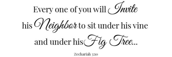 Bacon Fig Pizza Scripture- zecharaiah 3:10