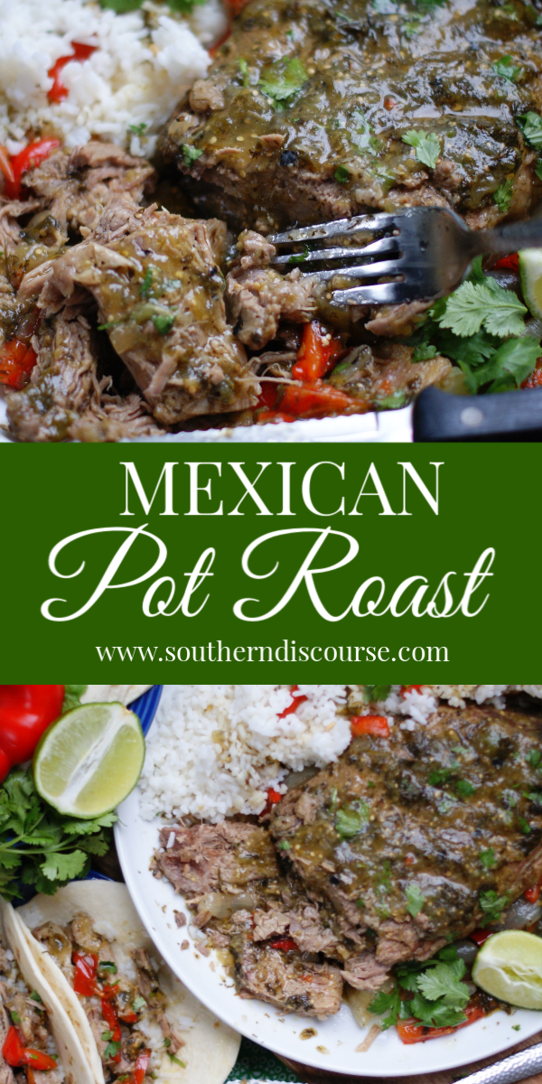 This easy recipe for melt in your mouth Mexican Pot Roast uses salsa verde to create delicious flavors! Wrap this fall apart roast in warm tortillas to make amazing beef soft tacos. Recipe for in the oven & slow cooker. #southerndiscourse #salsverdepotroast #mexicanpotroast #fallapartpotroast