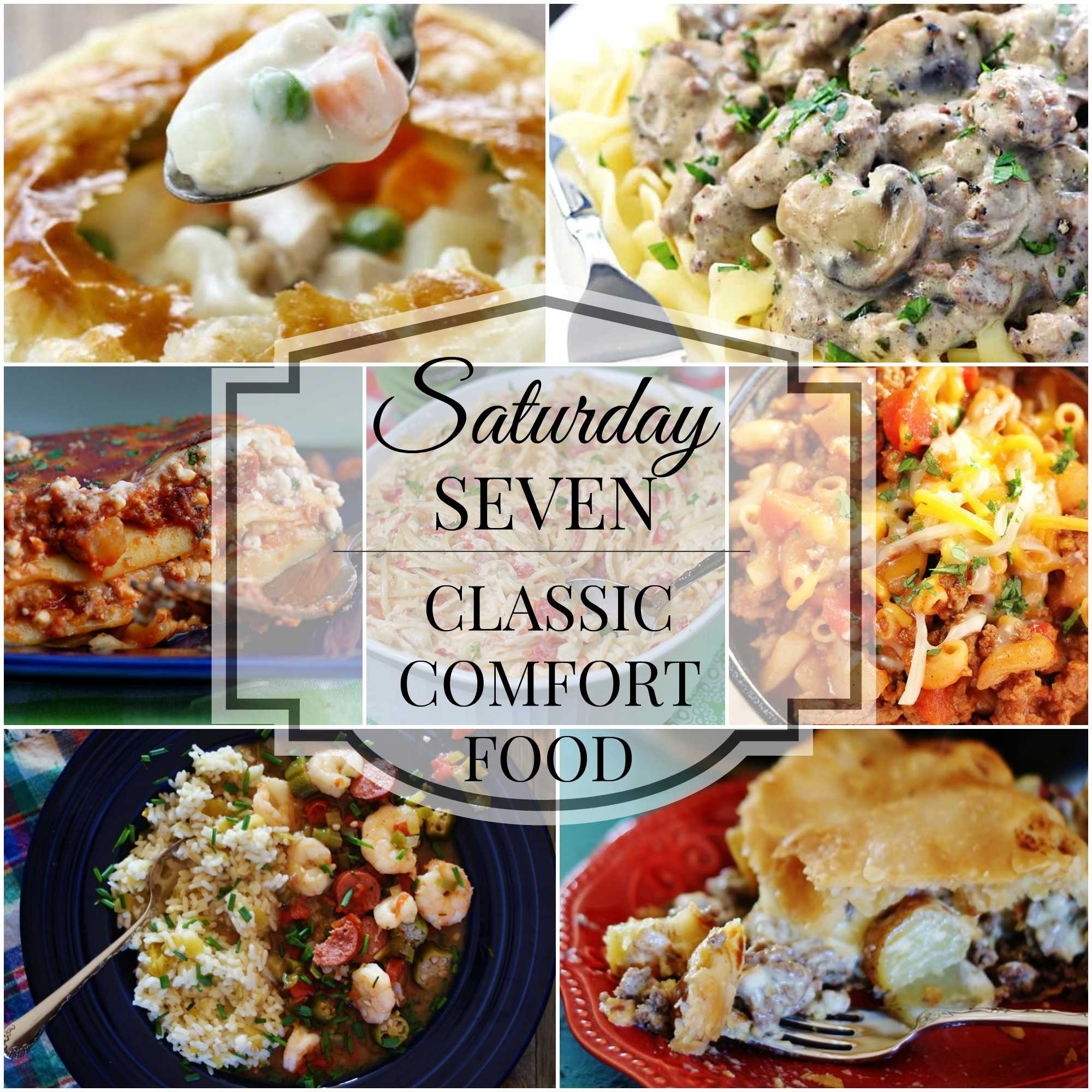 Saturday Seven Comfort Food Collage