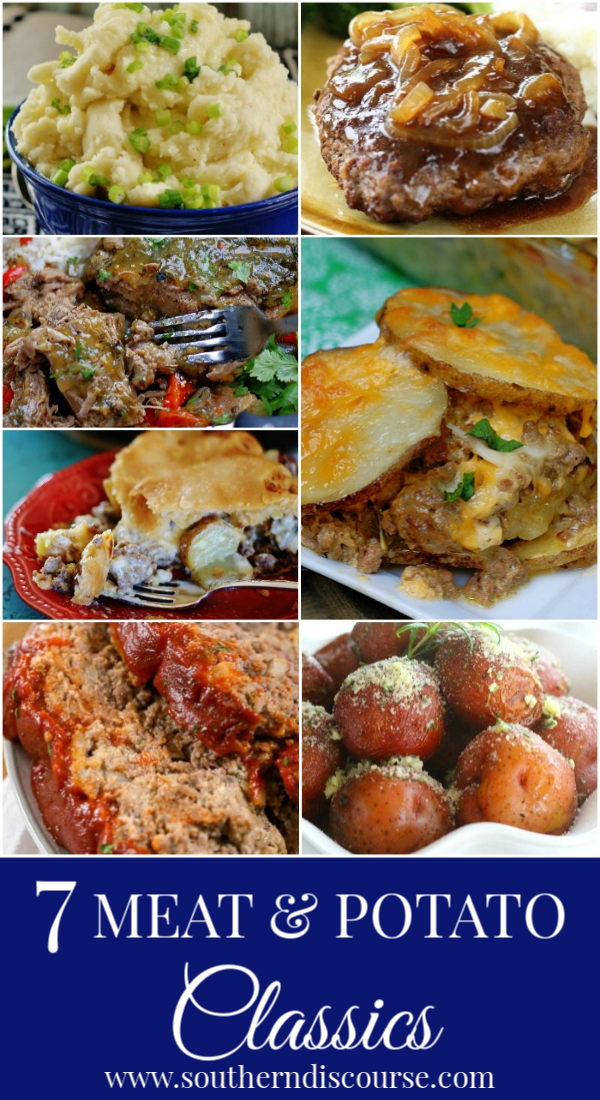 A collection of classic meat & potato recipes to create delicious family meals. Everything from hamburger steaks to meatloaf to mashed potatoes, wonderful timeless recipes all in one place! #southerndiscourse #potroast #meatandpotatopie #roastedpotatoes #crockpot