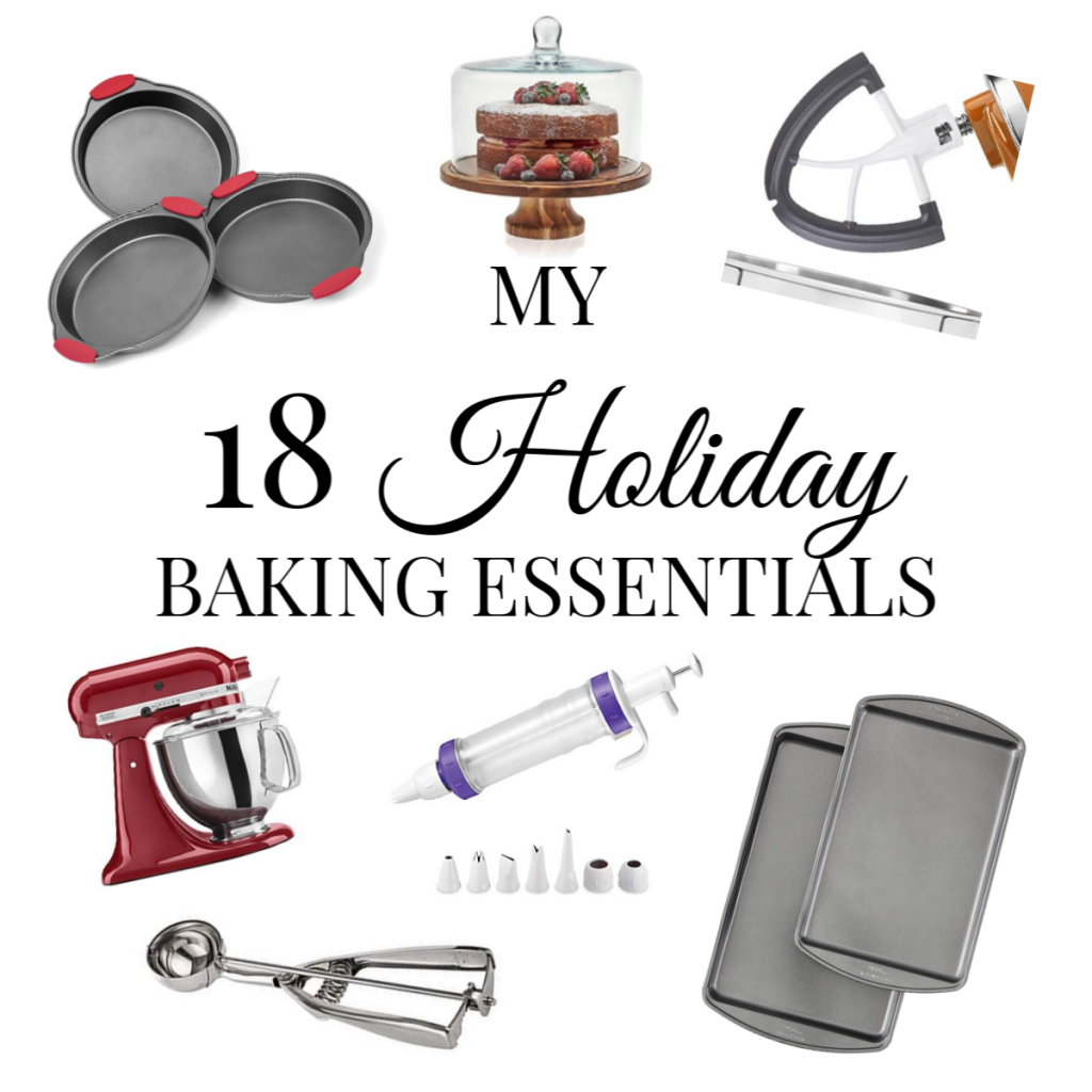 My 18 holiday baking essentials
