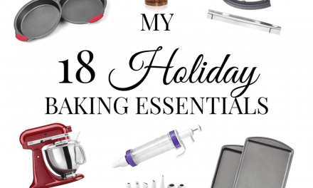 My 18 Holiday Baking Essentials