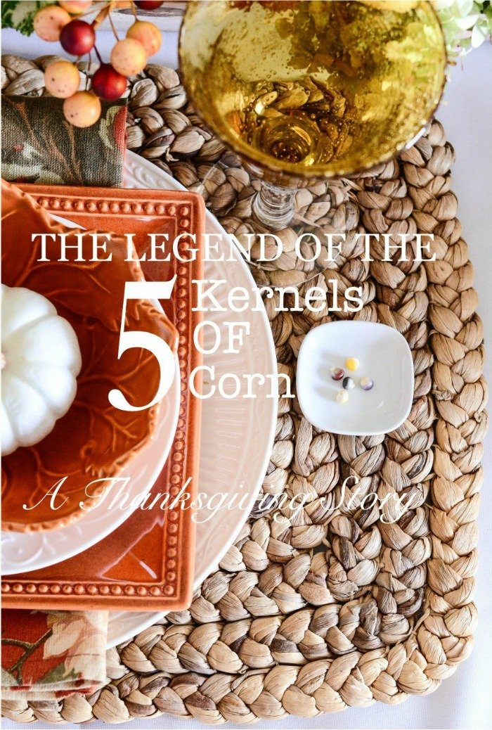 THE LEGEND OF THE 5 KERNELS OF CORN