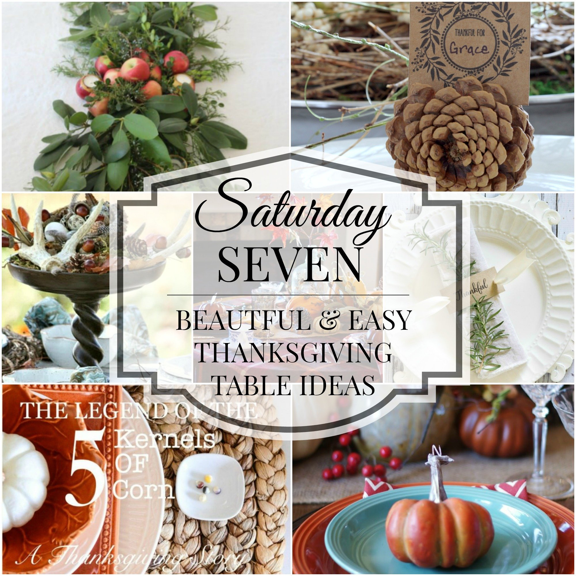 Saturday Seven Thanksgiving Tables title collage