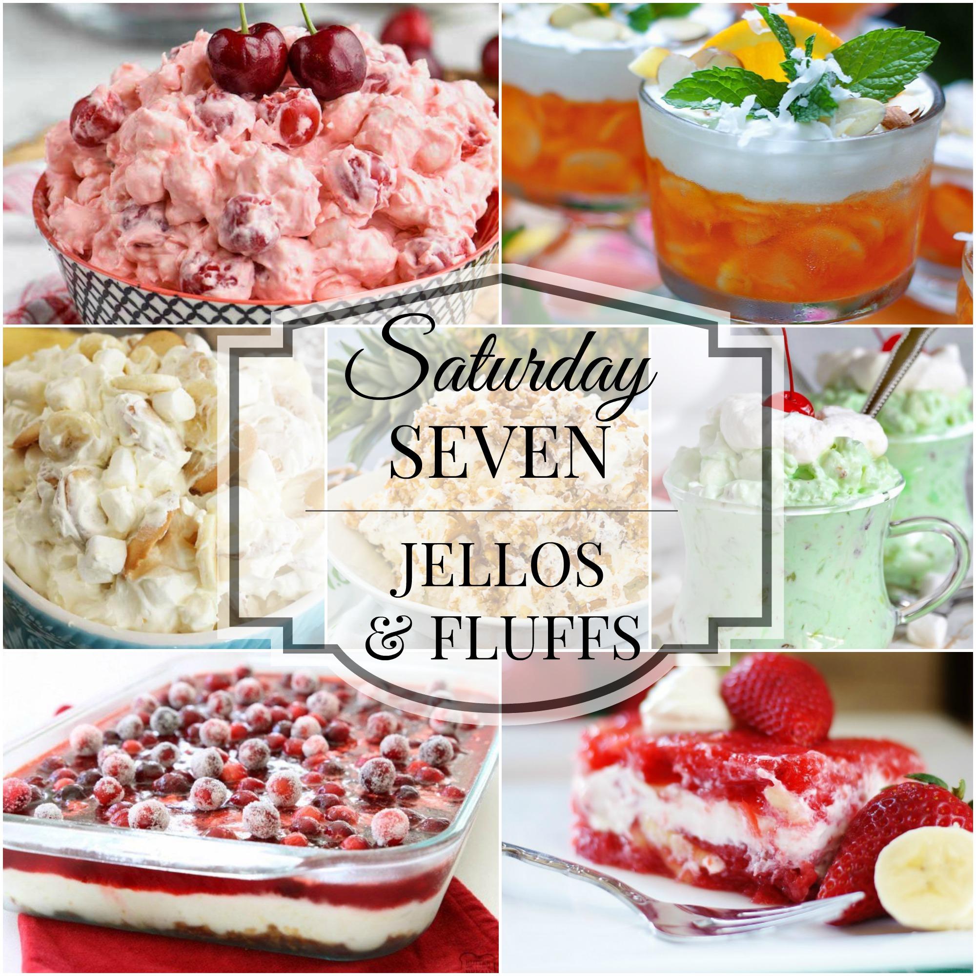 Saturday 7 Jello & Fluff Salads Title Collage