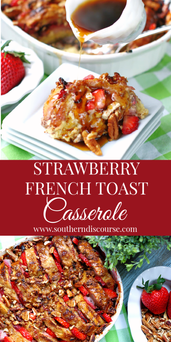 This easy french toast bake is loaded with sweet, delicious strawberries and pecans. A perfect family breakfast or brunch casserole that can be made overnight or the same day! #frenchtoast #strawberryrecipe #breakfastcasserole #makeahead