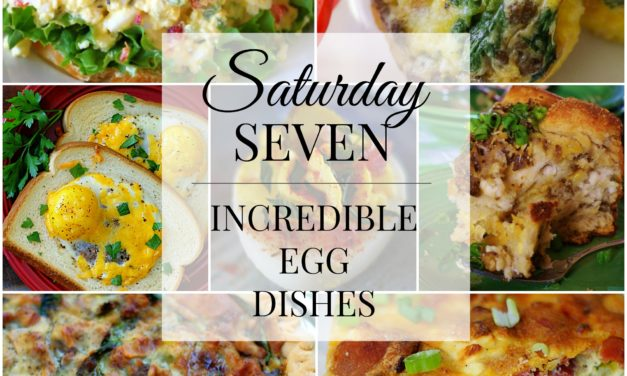 Saturday Seven- Incredible Eggs