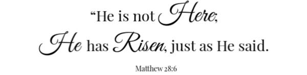 Pecan Ham Scripture Matthew 28:6