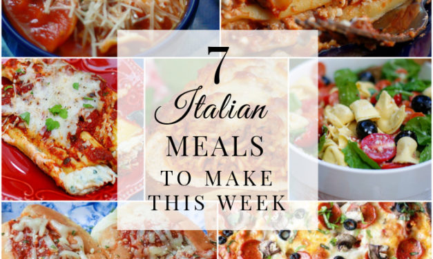 Saturday Seven- Italian Dinners to Make This Week