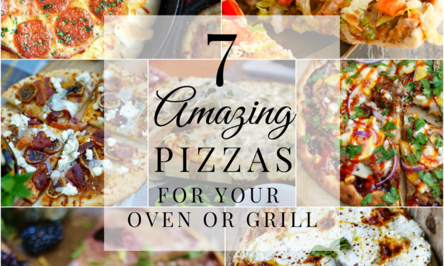 Saturday Seven- Amazing Pizza Recipes for Your Oven Or Grill