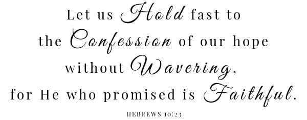 Campfire Fry Sauce scripture- Hebrews 10:23