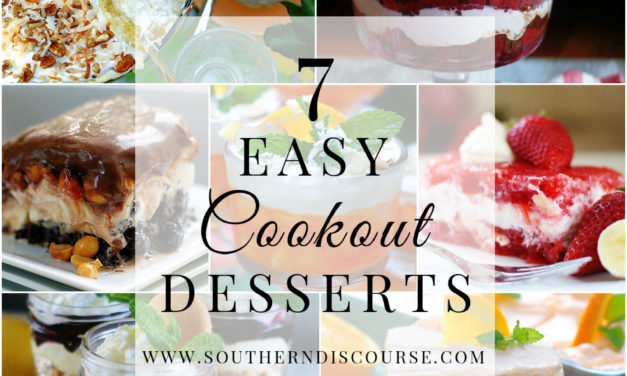 Saturday Seven- Easy Cookout Desserts