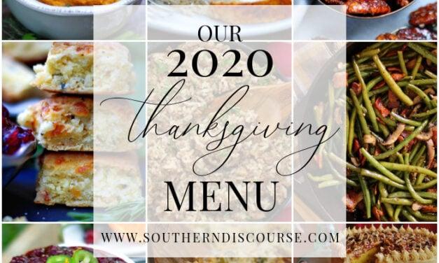 Our 2020 Thanksgiving Menu & Guide