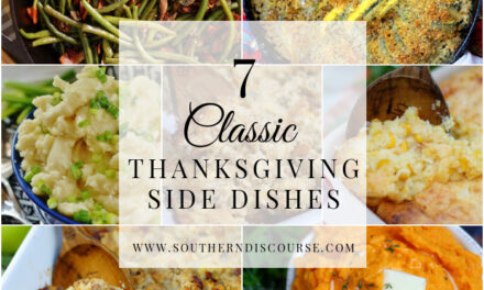 7 Classic Thanksgiving Side Dishes