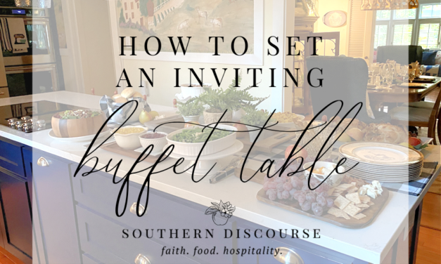 How to Set An Inviting Buffet Table