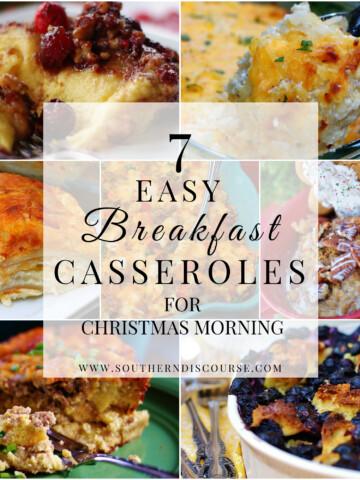 7 easy breakfast casseroles for Christmas morning.