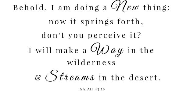 Hoppin John scripture Isaiah 43:19