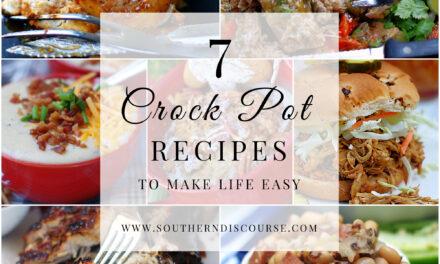 7 Crock Pot Recipes To Make Life Easy